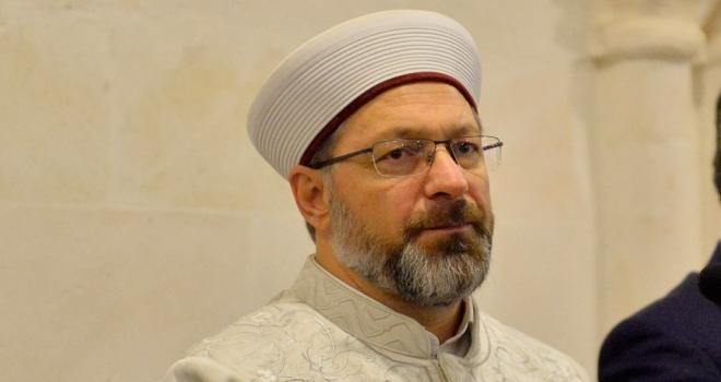 Diyanet İşleri Başkanı Prof. Dr. Ali Erbaş: Kur'an-ı Kerim'in girmediği kalp, karanlık bir kalptir