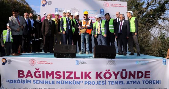İstanbul'da bir ilk! Bağımsızlık Köyü'nün temeli atıldı