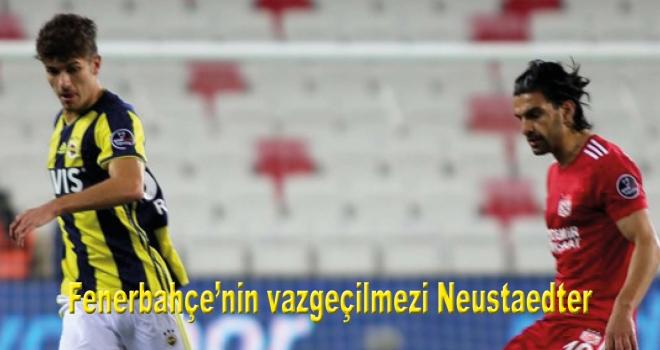 Fenerbahçe'nin vazgeçilmezi Neustaedter