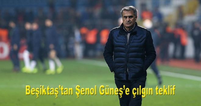 Beşiktaş'tan Şenol Güneş'e çılgın teklif