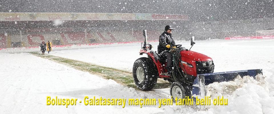 Boluspor - Galatasaray maçının yeni tarihi belli oldu