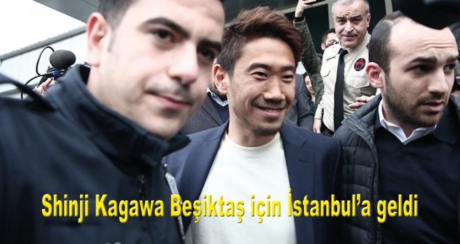 Shinji Kagawa Beşiktaş için İstanbul'a geldi